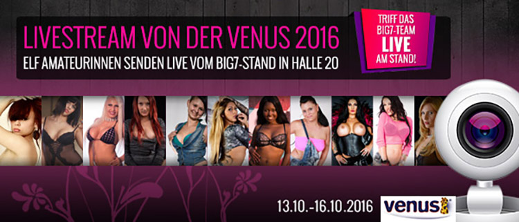 Venus 2016 - Triff das Big7-Team live am Stand!